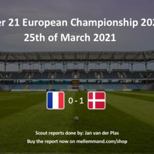 France vs Denmark – Under21 Scout Report
